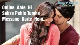 Aaj Kal Khud Se Jyada Tumhara Khayal Rakhte Hein ❤ ( Love ❤ Status Video 1 )