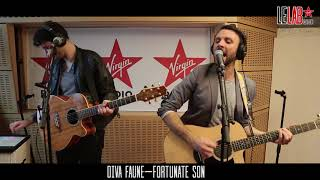 DIVA FAUNE - FORTUNATE SON (Cover version)  Le Lab Virgin Radio