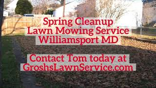Spring Cleanup Williamsport MD Lawn Mowing Service Washington County Maryland