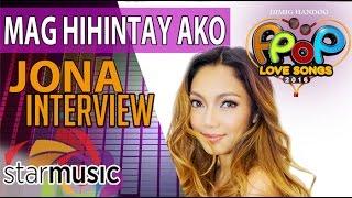 Maghihintay Ako - Jona (Artist Interview)