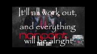 Nonpoint- That Day Lyrics