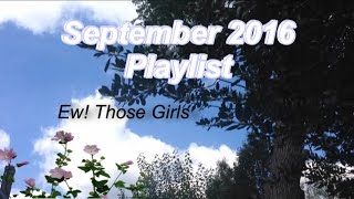 September 2016 Playlist | Emily E