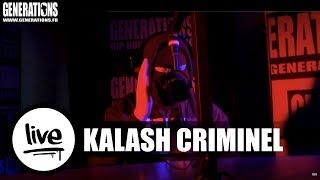 Kalash criminel - Hood (Live des Studios de Generations)