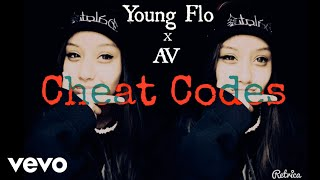 Young Flo - Cheat Codes ft. AV