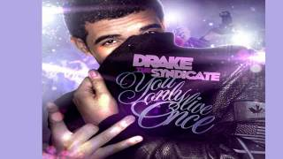 Drake Ft. Nicki Minaj - Make Me Proud - You Only Live Once Mixtape