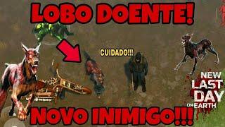 ENCONTREI O NOVO INIMIGO! LOBO DOENTE!!! LAST DAY ON EARTH!
