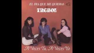 A Veces Tú, A Veces Yo / Trébol (Pandora)