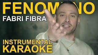 Fabri Fibra: FENOMENO (Karaoke - Instrumental)
