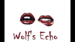 Wolf's Echo - Juicy (Better Than Ezra) Chacha Remix