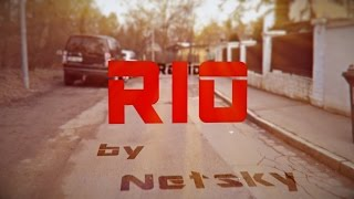 Netsky - Rio (unofficial CGI/VFX video) Lyrics
