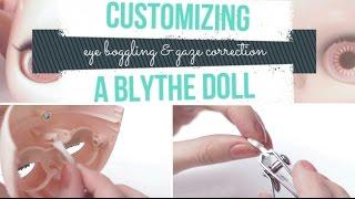 EYE BOGGLING & GAZE CORRECTION ~ customizing a Blythe doll
