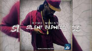 Ryme Minista - Silent Badness (Official Audio)