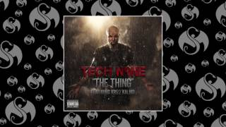 Tech N9ne - The Thing (Feat Krizz Kaliko) | OFFICIAL AUDIO