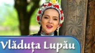 VLADUTA LUPAU  -  MULT TRUDESTE UN TATA-N LUME