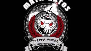 Mata-Ratos - FestaTribal