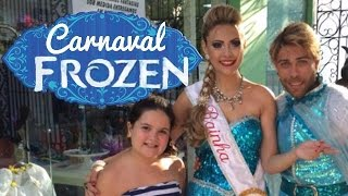 Carnaval FROZEN com Youtubers Mirins RJ