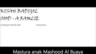 KISAH BADIGOL SO'OD  -  A RAMLIE