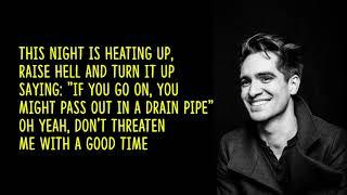 Panic! at the Disco - Don't Threaten Me With A Good Time (lyrics)