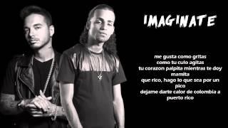 arcangel ft. jbalvin imajinate (letra)