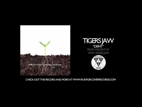 tigers-jaw-dent-runforcovertube