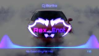 CJ Borika - No Good (Original Mix)