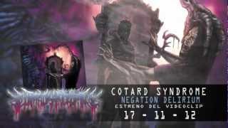 "COTARD SYNDROME ""Negation Delirium"" Music Video Preview"