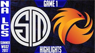 TSM vs P1 Highlights Game 1 - NA LCS week 6 Summer 2017 - Team Solomid vs Phoenix1 G1