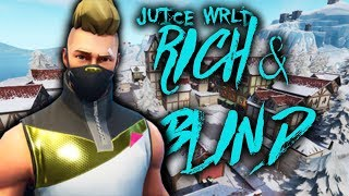 Fortnite Montage - Rich And Blind By Juice WRLD.