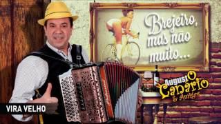 Augusto Canário & Amigos - Vira velho