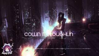 【Melodic Dubstep】Collin McLoughlin - One Desire