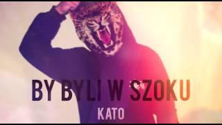 Kato - By byli w szoku