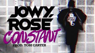 Jowy Rosé - Constant (Prod. Tobi Carter)