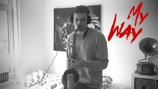 Calvin Harris - My Way (Saxophone Cover)