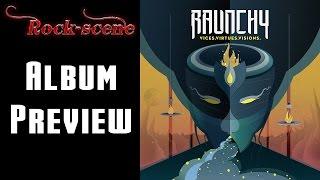 Raunchy - Vices.Virtues.Visions.(2014) - Album Preview Modern Metal
