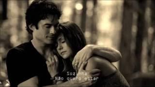 Damon & Elena / All by Myself - Céline Dion  (Tradução).