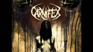 Carnifex - Wretched Entropy (HQ)
