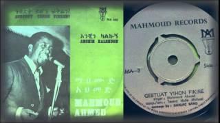 Mahmoud Ahmed - Gebtout Yehon Fikren