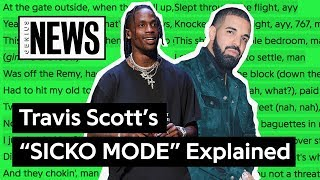"Travis Scott & Drake's ""SICKO MODE"" Explained 