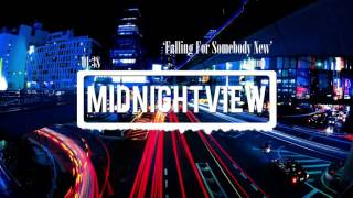 Kuma - Falling For Somebody New (Midnight View)