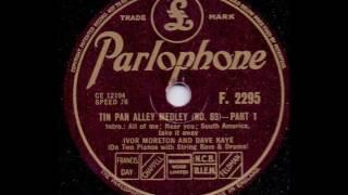 IVOR MORETON AND DAVE KAYE - TIN PAN ALLEY MEDLEY NO. 83 PART 1