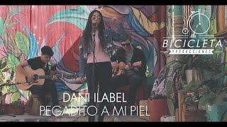 #LBA - Dani Ilabel - Pegadito a Mi Piel