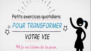 #6 Je me libère de la peur : Petits exercices quotidiens pour transformer votre vie !