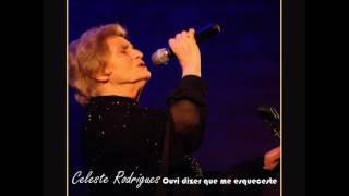 Celeste Rodrigues - Ouvi dizer que me esqueceste