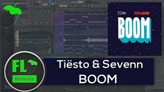 Tiësto & Sevenn - BOOM (FL Studio Remake + FLP)