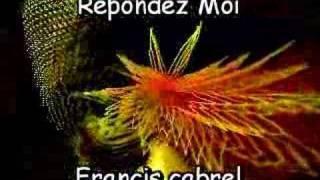 Répondez moi - Francis Cabrel