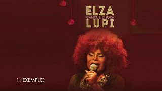 Elza Soares - Exemplo (DVD Elza canta e chora Lupi)