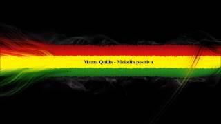 Mama Quilla - Melodia positiva