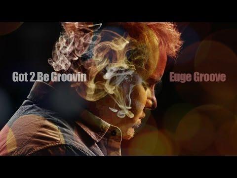 euge-groove-got-2-be-groovin-2014-shanachie-fan