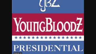 Presidential Shit - Youngbloodz(Feat. Lil' Jon)