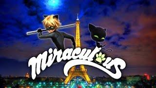 Miraculous Cat Noir Opening HD!